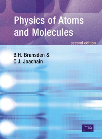 Portada del Physics of atoms and molecules (de B. H. Bransden y C.J. Joachain)