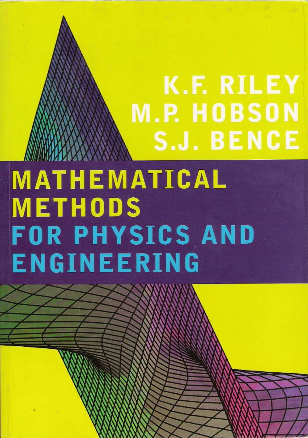 Portada del Mathematical Methods for Physics and Engineering (de K. F. Riley, M. P. Hobson y S. J. Benson)